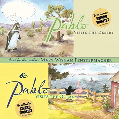 Pablo Visits the Desert & Pablo Visits the Ocean