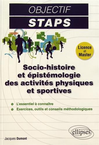 Socio-histoire et épistémologie des activités physiques et sportives