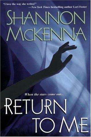 Return To Me by Shannon Mckenna (2004-06-01)