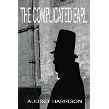 The Complicated Earl: A Regency Romance by Audrey Harrison (2014-10-28)