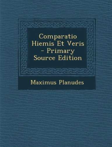 Comparatio Hiemis Et Veris