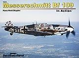 Messerschmitt Bf 109 in Action (In Action Series 10243)