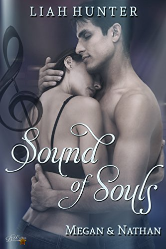 Sound of Souls: Megan und Nathan (Sound of Reihe 2) von [Hunter, Liah]