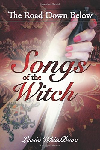 Songs of the Witch: The Road Down Below