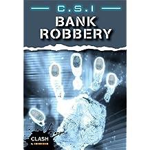 Clash Level 2: C.S.I. Bank Robbery