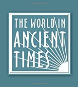 Student Study Guide to the Ancient Near Eastern World (World in Ancient Times)