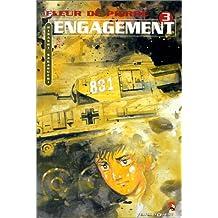 ENGAGEMENT TOME 3 : FLEUR DE PIERRE