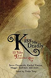 Kiss Me Deadly: 13 Tales of Paranormal Love: 432