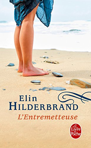 L'entremetteuse par Elin Hilderbrand