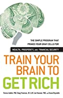You really can think yourself rich--when you program your gray matter to make money. In this groundbreaking guide, neuroscientist Dr. Teresa Aubele teams up with finance whiz Doug Freeman, business consultant Dr. Lee Hausner, and Psychology Today blo...