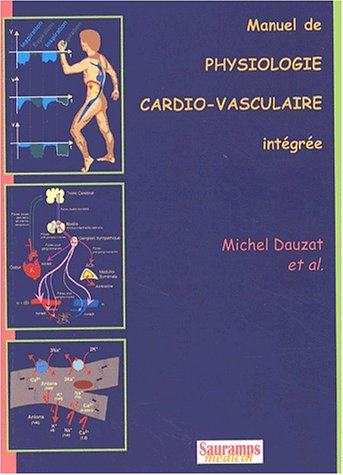 Manuel de physiologie cardio-vasculaire intégrée