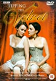 Tipping the Velvet : The Complete BBC Series [2002] [DVD]