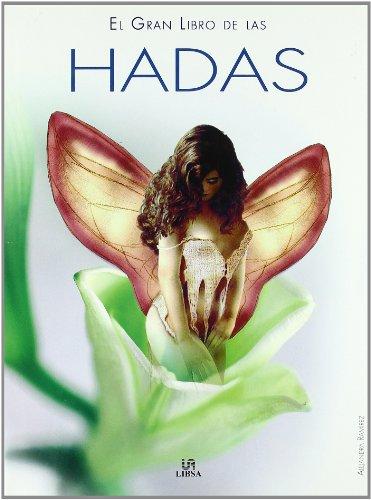 El Gran Libro de las Hadas (Grandes Temas) por Alejandra Ramírez  Zarzuela