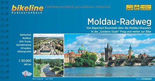 Moldau-Radweg. Von Prag über Cesky Krumlov an die Donau. Von Bayerisch Eisentein über die Moldau-Stauseen in die