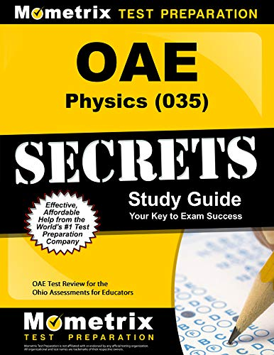 OAE Physics (035) Secrets Study Guide: OAE Test Review for the Ohio Assessments for Educators (English Edition) - Guide Oae-study