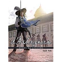 Héros de légende : D'Artagnan