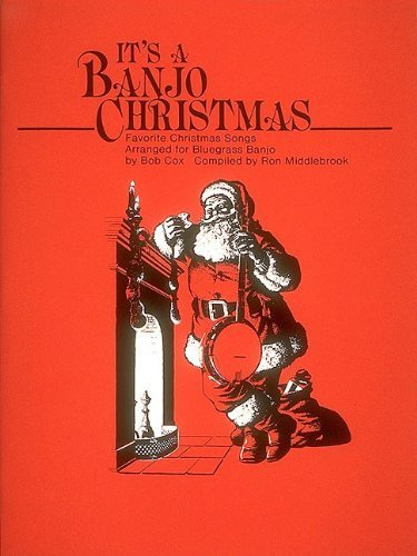 It's a Banjo Christmas: Banjo Solo by Bob Cox (1984-11-01)