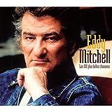 Songtexte von Eddy Mitchell - Les 100 Plus Belles Chansons