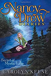 Secret at Mystic Lake (Nancy Drew Diaries (Quality))