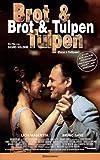 Brot & Tulpen [VHS]