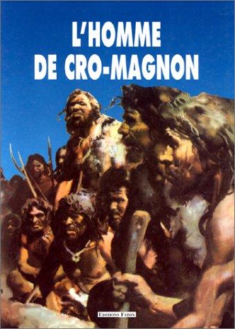 L'Homme de Cro-Magnon par Gabriel Camps