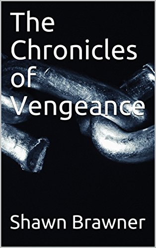 Book cover image for The Chronicles of Vengeance