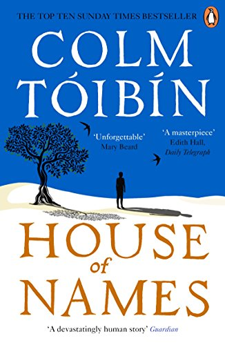 Charming House Of Names By [Tóibín, Colm]