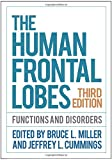 #7: The Human Frontal Lobes, Third Edition (Science and Practice of Neuropsychology)