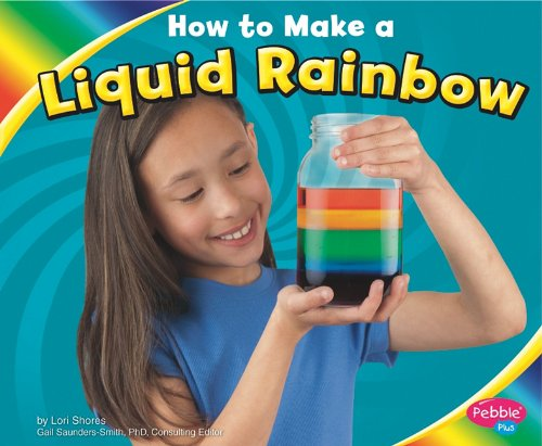 How to Make a Liquid Rainbow Hardcover