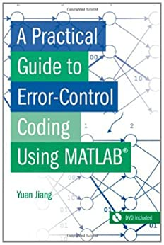 a practical guide to error control coding using matlab pdf