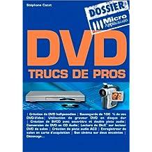 DVD : Trucs de pros
