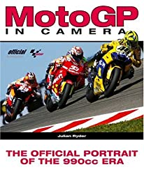 MotoGP in Camera: The Official Portrait of the 990cc Era