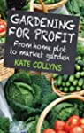 Gardening for Profit: From home plot...