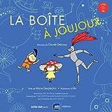 boîte à joujoux (La) : livre-CD | Desplechin, Marie (1959-....). Auteur