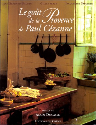 Le Goût de la Provence de Paul Cézanne par Gilles Plazy