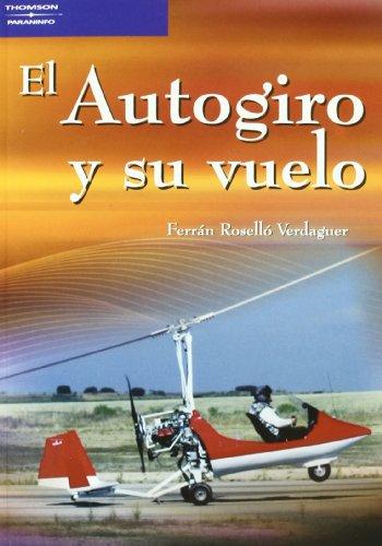 El autogiro y su vuelo por FERNANDO ROSELLO VERDAGUER