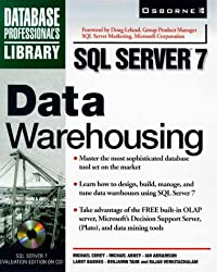 SQL Server 7 Data Warehousing, w. CD-ROM (Database Professional's Library)