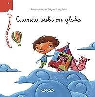 ¿Te cuento un secreto? Cuando subí en globo  - ¿Te Cuento Un Secreto?) par Roberto Aliaga