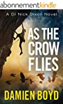 As the Crow Flies (The DI Nick Dixon...