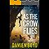 As the Crow Flies (The DI Nick Dixon Crime Series Book 1) (English Edition)