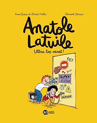 Anatole Latuile (5) : Ultra top secret !