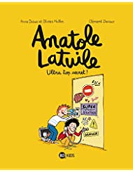 Anatole Latuile, tome 05: Ultra-top secret !