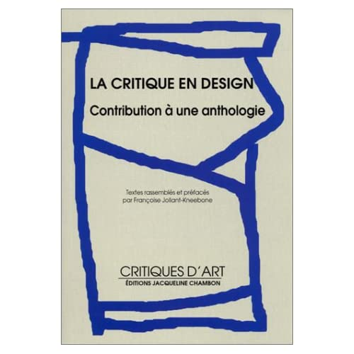 La critique en design : Contribution à une anthologie