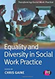 Equality and Diversity in Social Work Practice (Transforming Social Work Practice Series)