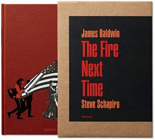 James Baldwin. The Fire Next Time Photographs By Steve Schapiro (Collector's edition)