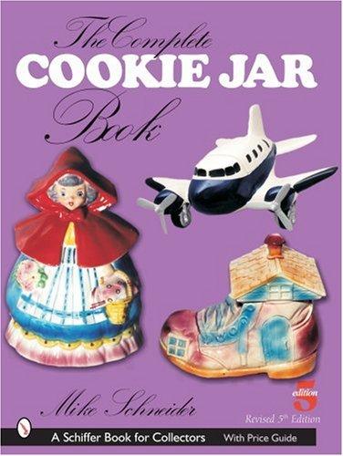 The Complete Cookie Jar Book (Schiffer Book for Collectors) Keramik Cookie Jar