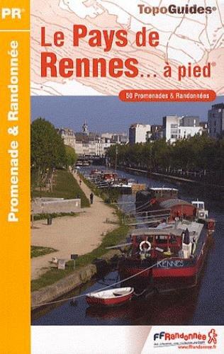 Pays de Rennes... à pied : 50 promenades & randonnées par (Broché)