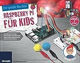 Der kleine Hacker: Die große Baubox Raspberry Pi für Kids: LED-Würfel, verrückte Farbenspiele, Discolicht und vieles mehr programmieren und mit Knete steuern. - Christian Immler