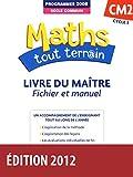 Maths tout terrain CM2 • Livre du maître (Éd.2012)