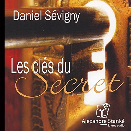 Télécharger Les clés du secret PDF Lire En Ligne